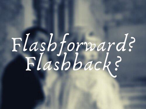 Flashforward Flashback