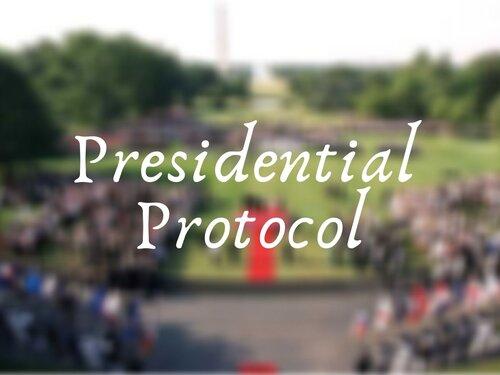 Presidential Protocol
