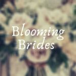 Blooming Brides